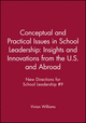 Conceptual and Practical Issues in School Leadership: Insights and Innovations from the U.S. and Abroad: New Directions for School Leadership #9 (078794274X) cover image