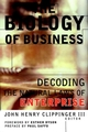 The Biology of Business: Decoding the Natural Laws of Enterprise (078794324X) cover image