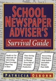School Newspaper Adviser's Survival Guide (078796624X) cover image