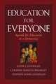 Education for Everyone: Agenda for Education in a Democracy (078797224X) cover image
