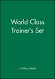 World Class Trainer's Set