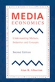 Media Economics: Understanding Markets, Industries and Concepts, 2nd Edition (081382124X) cover image