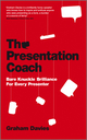 The Presentation Coach: Bare Knuckle Brilliance For Every Presenter (085708044X) cover image
