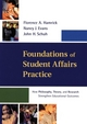 Foundations of Student Affairs Practice: How Philosophy, Theory, and Research Strengthen Educational Outcomes (111800924X) cover image