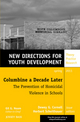 Columbine a Decade Later: The Prevention of Homicidal Violence in Schools: New Directions for Youth Development, Number 129 (111807274X) cover image