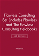 Flawless Consulting 3e Set (includes Flawless Consulting 3e and The Flawless Consulting Fieldbook) (111810434X) cover image