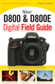 Nikon D800 & D800E Digital Field Guide (111816914X) cover image