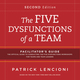 The Five Dysfunctions of a Team: Facilitator's Guide Set Deluxe, 2nd Edition (111817674X) cover image