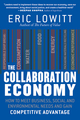 The Collaboration Economy: How to Meet Business, Social, and Environmental Needs and Gain Competitive Advantage (111853834X) cover image