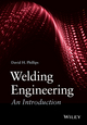 Welding Engineering: An Introduction (111876644X) cover image