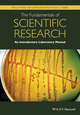 The Fundamentals of Scientific Research: An Introductory Laboratory Manual (111886784X) cover image