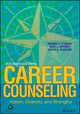 Career Counseling: Holism, Diversity, and Strengths, 4th Edition (111902644X) cover image