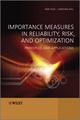 Importance Measures in Reliability, Risk, and Optimization: Principles and Applications (111999344X) cover image