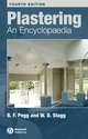 Plastering: An Encyclopaedia, 4th Edition (140515604X) cover image