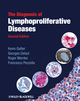 The Diagnosis of Lymphoproliferative Diseases, 2nd Edition (140517014X) cover image
