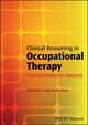 Clinical Reasoning in Occupational Therapy: Controversies in Practice (140519944X) cover image