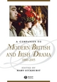A Companion to Modern British and Irish Drama: 1880 - 2005 (144433204X) cover image