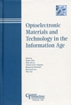 Optoelectronic Materials and Technology in the Information Age: Proceedings of the symposium at the 103rd Annual Meeting of The American Ceramic Society, held April 22-25, 2001 in Indianapolis, Indiana, Ceramic Transactions, Volume 126 (157498134X) cover image