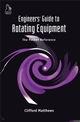 Engineers' Guide to Rotating Equipment: The Pocket Reference (186058344X) cover image