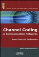 Channel Coding in Communication Networks: From Theory to Turbocodes (190520924X) cover image