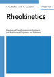 Rheokinetics: Rheological Transformations in Synthesis and Reactions of Oligomers and Polymers (352761494X) cover image