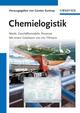 Chemielogistik: Markt, Geschaftmodelle, Prozesse (352763424X) cover image