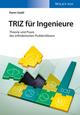 TRIZ für Ingenieure: Theorie und Praxis des erfinderischen Problemlösens (352768364X) cover image
