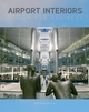 Airport Interiors: Design for Business (0470034750) cover image