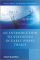 An Introduction to Statistics in Early Phase Trials  (0470059850) cover image