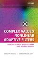 Complex Valued Nonlinear Adaptive Filters: Noncircularity, Widely Linear and Neural Models (0470066350) cover image