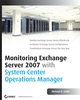 Monitoring Exchange Server 2007 with System Center Operations Manager (0470148950) cover image