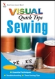 Sewing VISUAL Quick Tips (0470165650) cover image