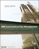 BIM and Construction Management: Proven Tools, Methods, and Workflows (0470402350) cover image