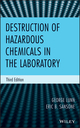 Destruction of Hazardous Chemicals in the Laboratory, 3rd Edition (0470487550) cover image