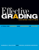 Effective Grading: A Tool for Learning and Assessment in College, 2nd Edition (0470502150) cover image