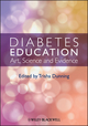Diabetes Education: Art, Science and Evidence (0470656050) cover image