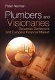 Plumbers and Visionaries: Securities Settlement and Europe's Financial Market (0470724250) cover image