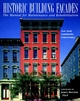 Historic Building Fa�ades: The Manual for Maintenance and Rehabilitation (0471144150) cover image