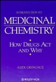 Introduction to Medicinal Chemistry: How Drugs Act and Why (0471185450) cover image
