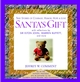 Santa's Gift: True Stories of Courage, Humor, Hope & Love  (0471225150) cover image