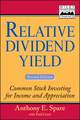 Relative Dividend Yield: Common Stock Investing for Income and Appreciation, 2nd Edition (0471327050) cover image