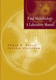 Food Microbiology: A Laboratory Manual (0471391050) cover image