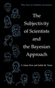 The Subjectivity of Scientists and the Bayesian Approach (0471396850) cover image