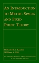 An Introduction to Metric Spaces and Fixed Point Theory (0471418250) cover image