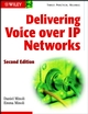 Delivering Voice over IP Networks, 2nd Edition (0471449350) cover image