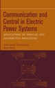 Communication and Control in Electric Power Systems: Applications of Parallel and Distributed Processing (0471453250) cover image
