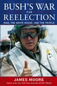 Bush's War For Reelection: Iraq, the White House, and the People (0471483850) cover image