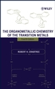 The Organometallic Chemistry of the Transition Metals, 4th Edition (0471718750) cover image