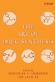 The Art of Drug Synthesis (0471752150) cover image