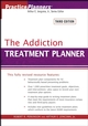 The Addiction Treatment Planner, 3rd Edition (0471754250) cover image